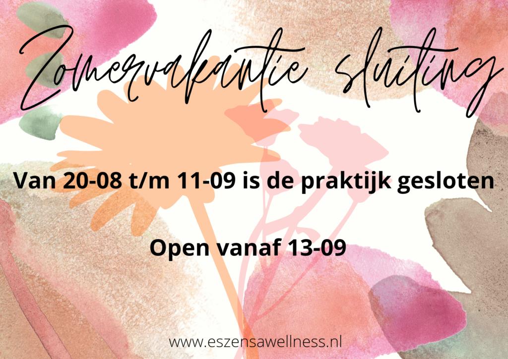 vakantiesluiting, praktijk in breda, massage Breda, coaching breda, healing breda, holistische praktijk, openingstijden, zomervakantiesluiting, gezondheidspraktijk